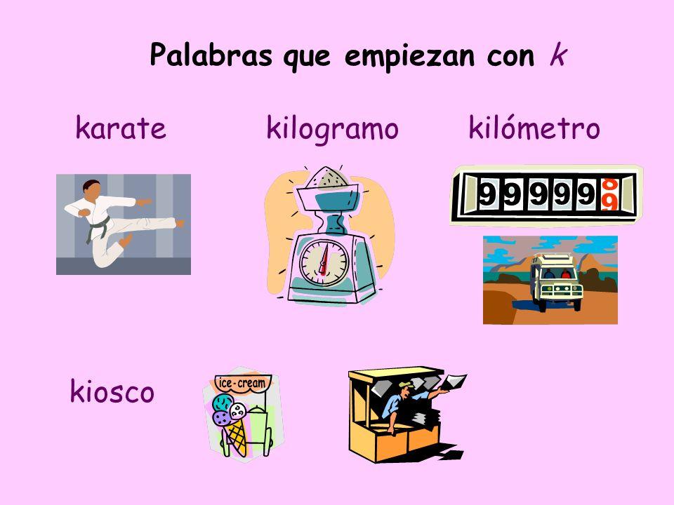 Palabras que empiezan con k karatekilogramokilómetro kiosco