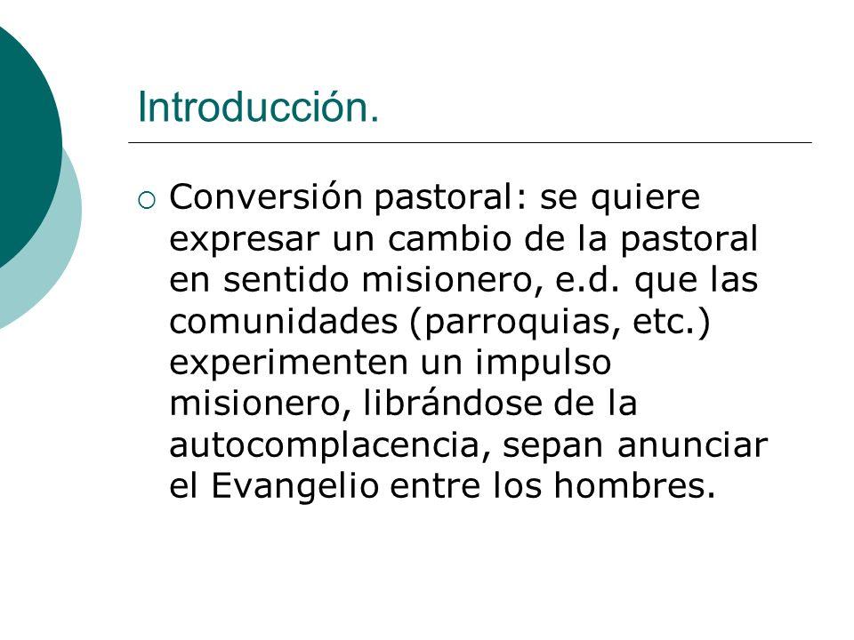 Conversión pastoral en parroquias Los fieles recuerden la llamada de Amós: Vendrán días en que mandaré hambre de escuchar la palabra del Señor.