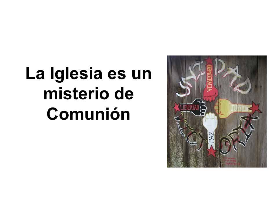 La Iglesia es un misterio de Comunión