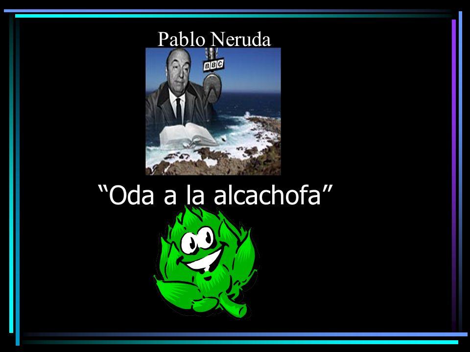 Oda a la alcachofa Pablo Neruda