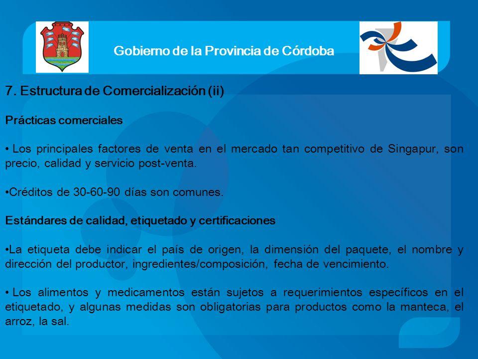Gobierno de la Provincia de Córdoba 7. Estructura de Comercialización (ii) Prácticas comerciales Los principales factores de venta en el mercado tan c