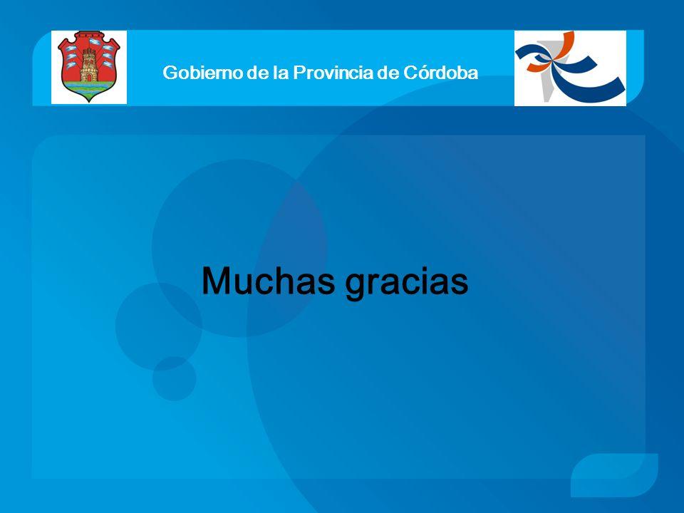 Gobierno de la Provincia de Córdoba Muchas gracias