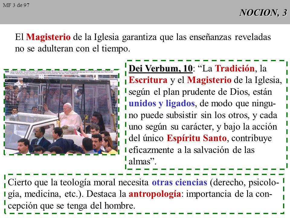 NOCION, 2 Fuentes: Sagrada Escritura y Tradición. La moral cristiana es una moral revelada. Dios creó al hombre y a la mujer: sabe lo que es bueno y m