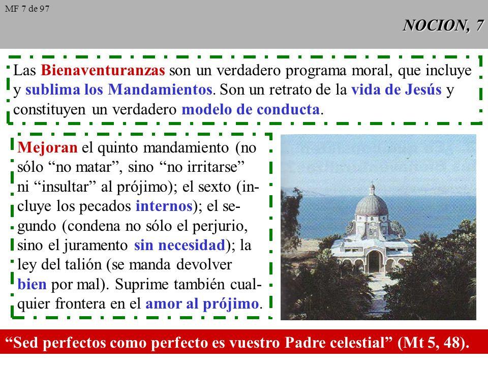 NOCION, 6 Las acciones del cristiano le llevan a identificarse con Cristo. El cris- tiano debe esforzarse, con la ayuda de la gracia y la recepción de