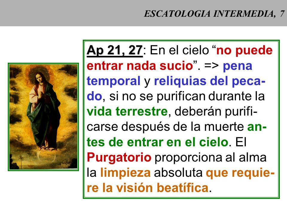 ESCATOLOGIA INTERMEDIA, 6 Vivir en gracia y amistad con Dios puede coincidir con: - pecados veniales; - una cierta inclinación al pecado y disposicio-