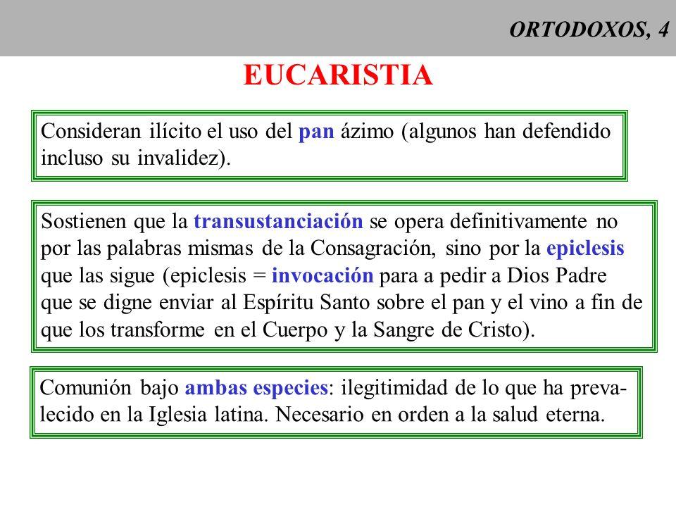 ORTODOXOS, 5 PENITENCIA Mismo núcleo que en la Iglesia católica, pero se advierte cierta influencia protestante: el que absuelve invisiblemente los pecados es el mismo Cristo, y el sacerdote sólo se limita a anunciar el perdón.