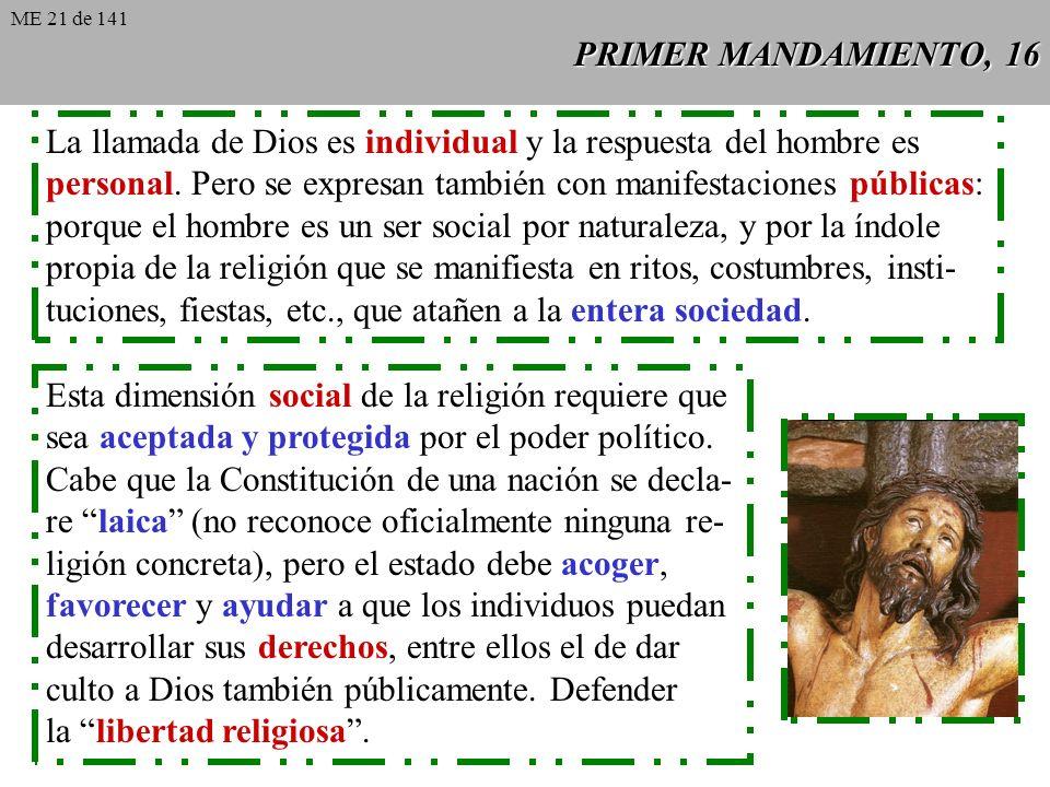 PRIMER MANDAMIENTO, 16 La llamada de Dios es individual y la respuesta del hombre es personal.
