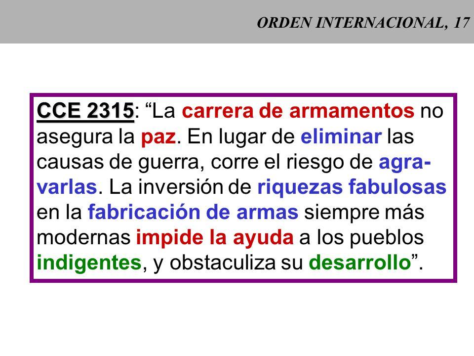 ORDEN INTERNACIONAL, 17 CCE 2315 CCE 2315: La carrera de armamentos no asegura la paz.