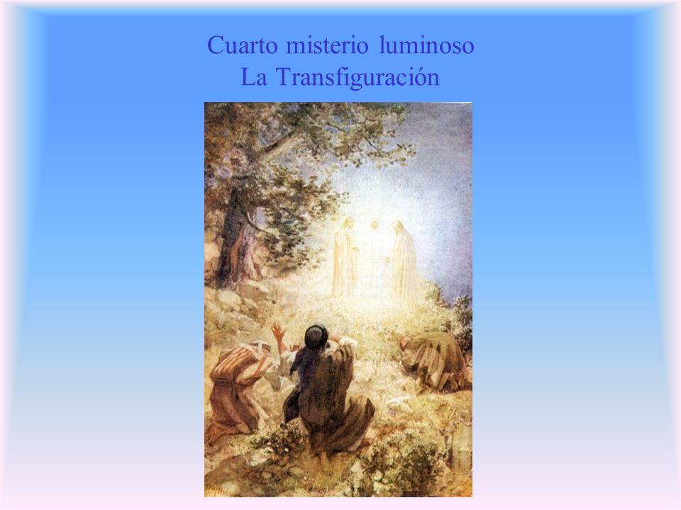 Cuarto misterio luminoso La Transfiguración