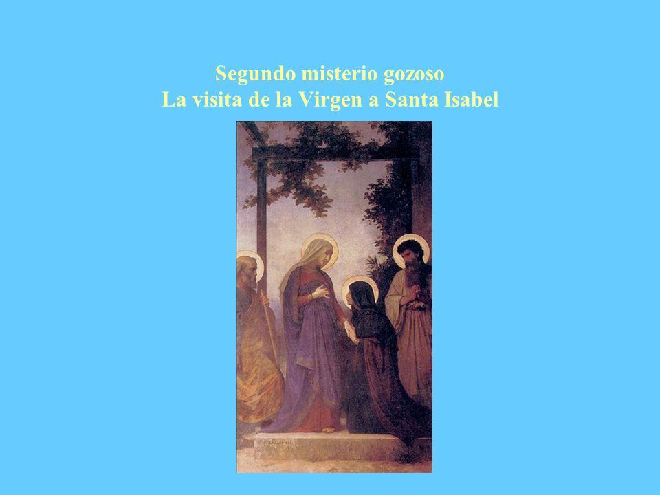 Segundo misterio gozoso La visita de la Virgen a Santa Isabel