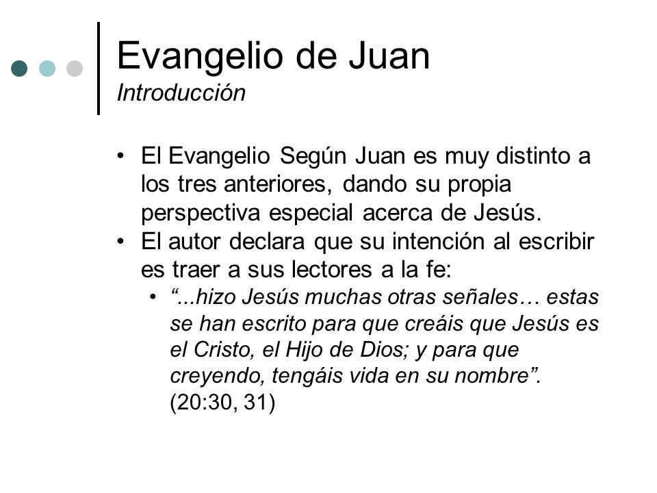 Evangelio de Juan Introducción El Evangelio Según Juan es muy distinto a los tres anteriores, dando su propia perspectiva especial acerca de Jesús. El
