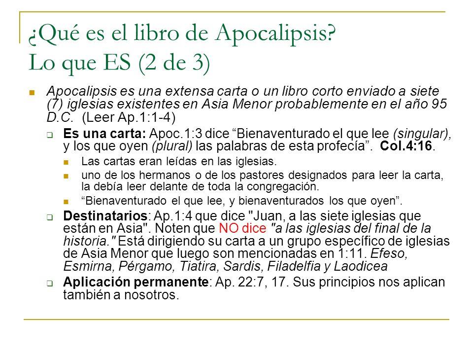 ¿Qué es el libro de Apocalipsis? Lo que ES (2 de 3) Apocalipsis es una extensa carta o un libro corto enviado a siete (7) iglesias existentes en Asia