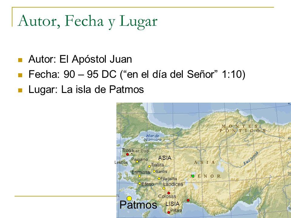 Autor, Fecha y Lugar Autor: El Apóstol Juan Fecha: 90 – 95 DC (en el día del Señor 1:10) Lugar: La isla de Patmos Patmos Esmirna Troas Lesbos ASIA LIS