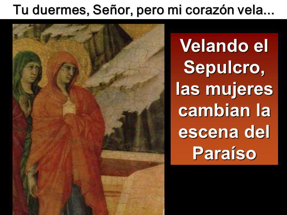 María Magdalena estaba allí, con la otra María, sentadas frente al sepulcro. María Magdalena estaba allí, con la otra María, sentadas frente al sepulc