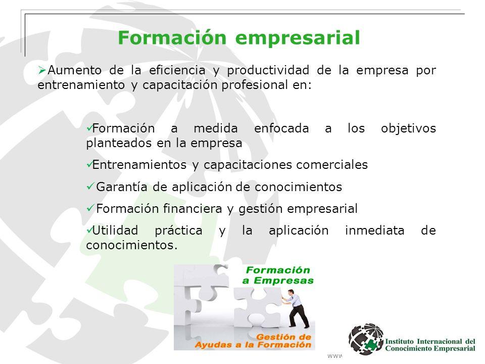 www.institutointerempresarial.com Formación empresarial Aumento de la eficiencia y productividad de la empresa por entrenamiento y capacitación profes