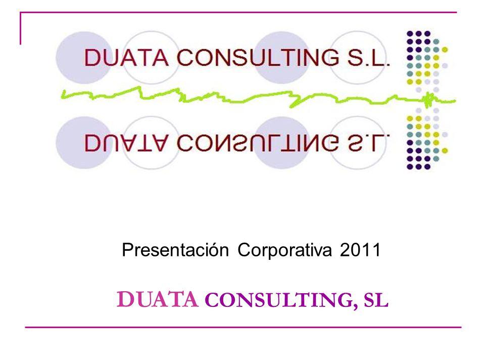 Presentación Corporativa 2011 DUATA CONSULTING, SL