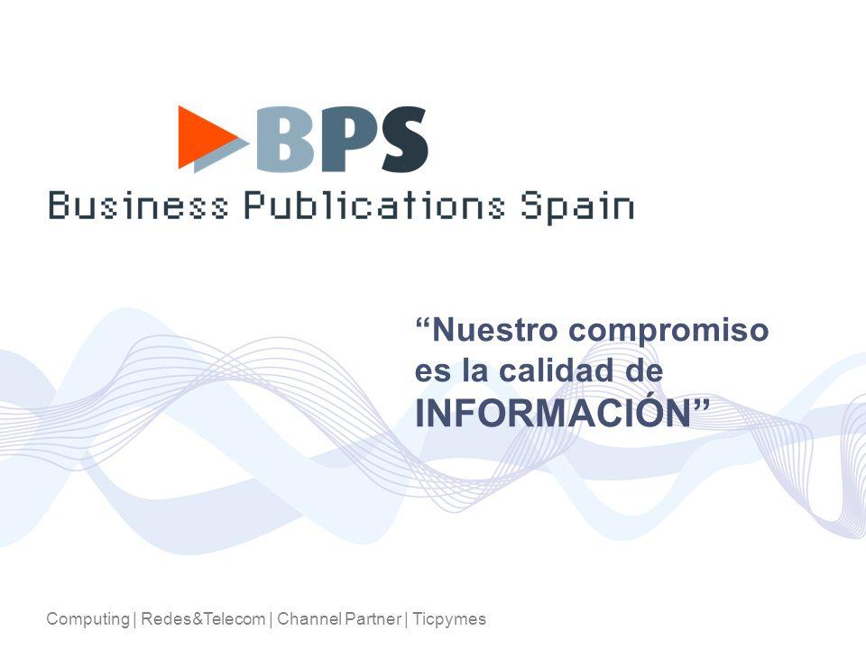 Computing | Redes&Telecom | Channel Partner | Ticpymes Nuestro compromiso es la calidad de INFORMACIÓN