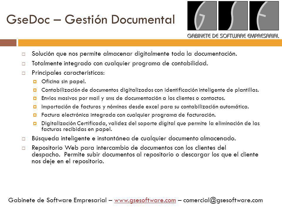 GseDoc – Gestión Documental Solución que nos permite almacenar digitalmente toda la documentación. Totalmente integrado con cualquier programa de cont