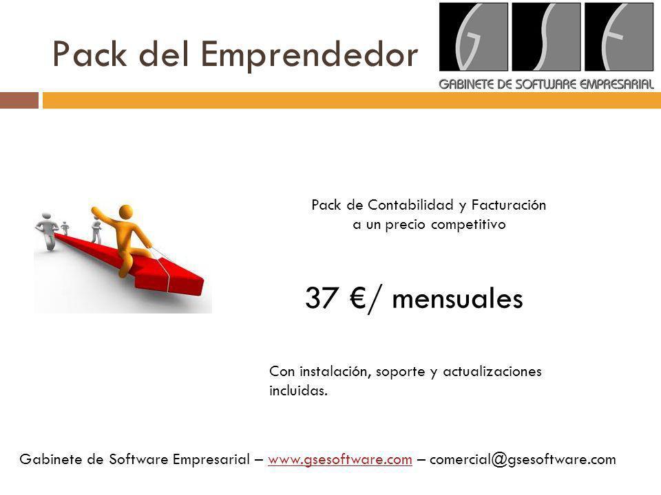 Pack del Emprendedor Pack de Contabilidad y Facturación a un precio competitivo 37 / mensuales Con instalación, soporte y actualizaciones incluidas. G