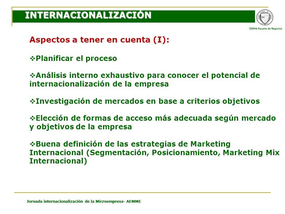 CESMA Escuela de Negocios Estructura Económica Española e Internacional Jornada internacionalización de la Microempresa- AEMME 17 Aspectos a tener en
