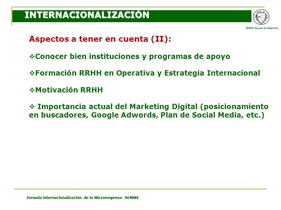 CESMA Escuela de Negocios Estructura Económica Española e Internacional Jornada internacionalización de la Microempresa- AEMME 18 Aspectos a tener en