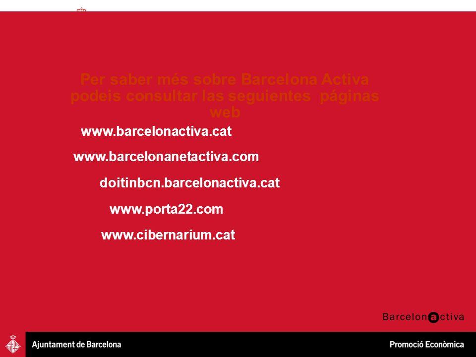 Iniciativa Emprenedora Innovació Creixement Empresarial Oportunitats professionals Per saber més sobre Barcelona Activa podeis consultar las seguiente