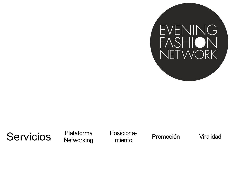 Plataforma Networking Servicios Posiciona- miento PromociónViralidad