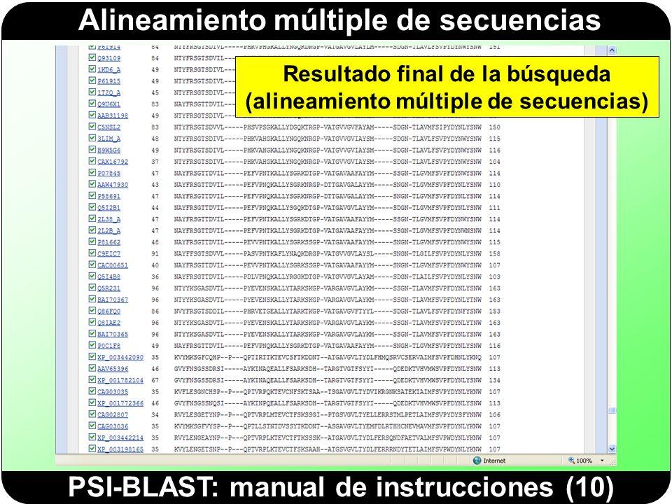 Alineamiento múltiple de secuencias PSI-BLAST: manual de instrucciones (10) Resultado final de la búsqueda (alineamiento múltiple de secuencias)