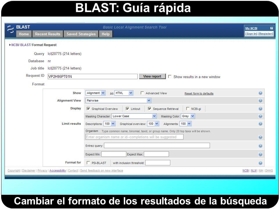 BLAST: Guía rápida Cambiar el formato de los resultados de la búsqueda