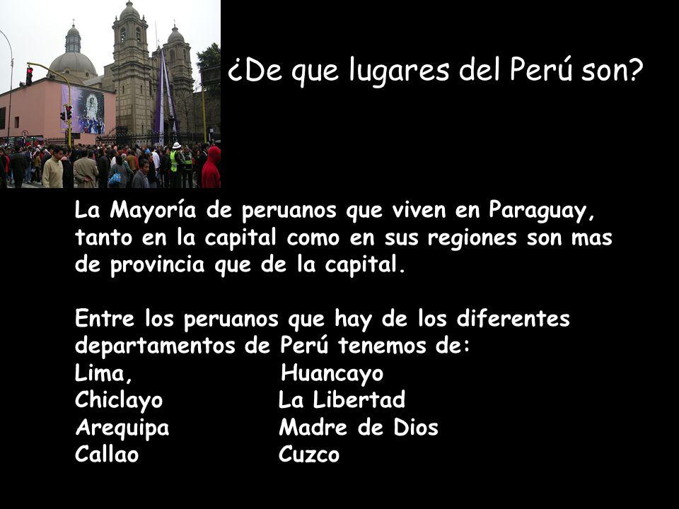 ¿De que lugares del Perú son.