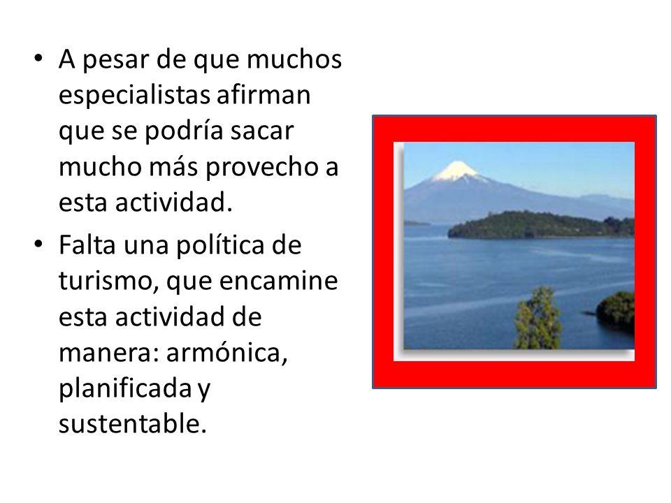 Chile es cada vez más atractivo para los turistas, la temporada de invierno atrae cada vez más turistas.