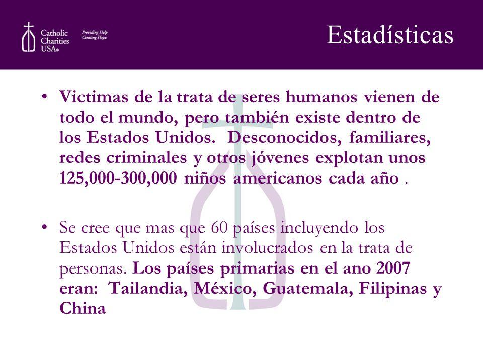 Victimas de la trata de seres humanos vienen de todo el mundo, pero también existe dentro de los Estados Unidos. Desconocidos, familiares, redes crimi