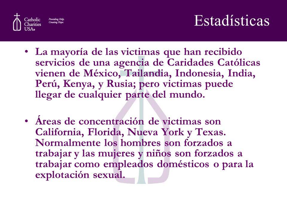 La mayoría de las victimas que han recibido servicios de una agencia de Caridades Católicas vienen de México, Tailandia, Indonesia, India, Perú, Kenya