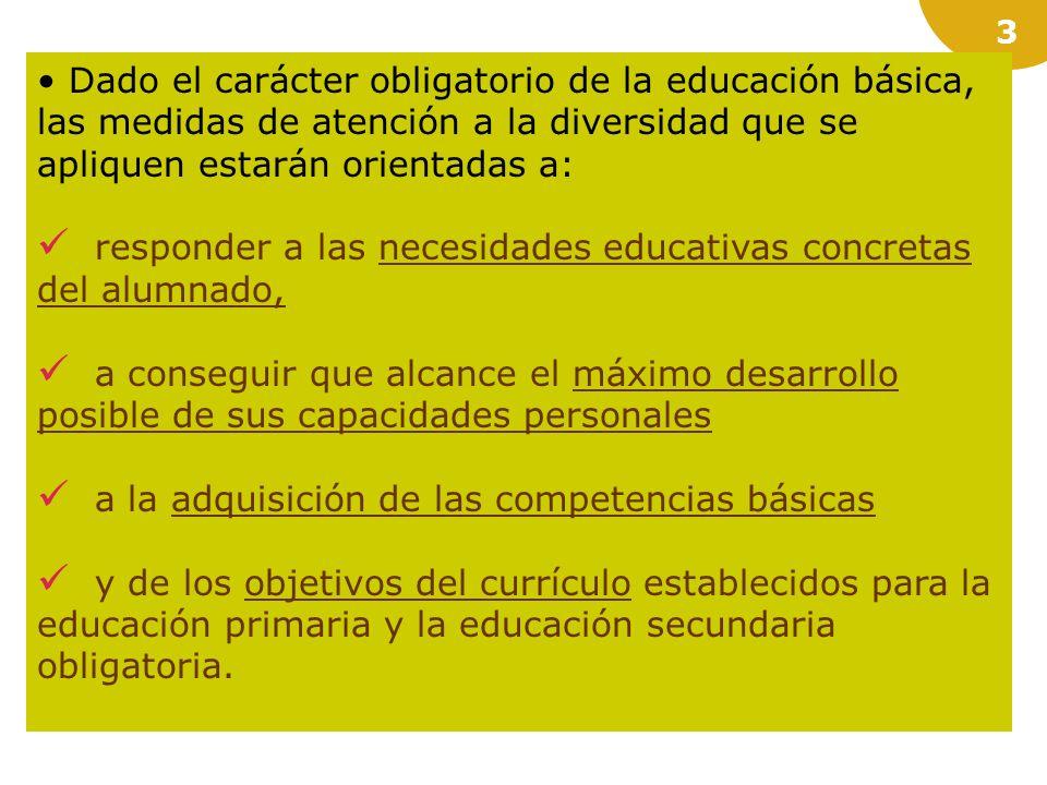 2 ORDEN de 25 de julio de 2008, por la que se regula la atención a la diversidad del alumnado que cursa la educación básica en los centros docentes pú