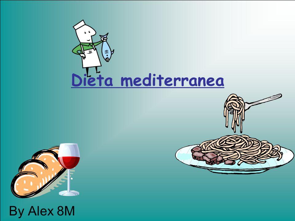 Dieta mediterranea By Alex 8M