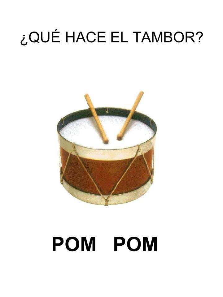 ¿QUÉ HACE EL TAMBOR POM
