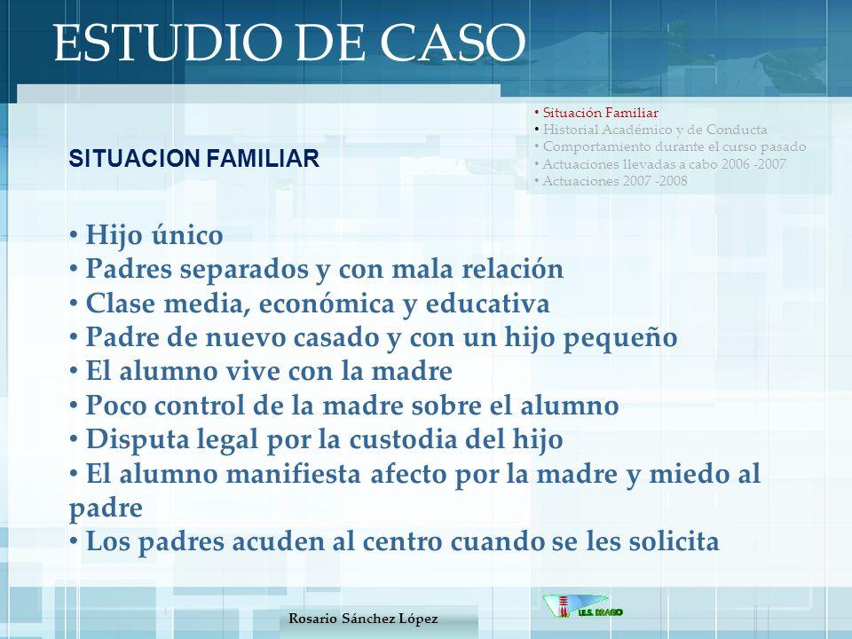 Situación Familiar Historial Académico y de Conducta Comportamiento durante el curso pasado Actuaciones llevadas a cabo 2006 -2007 Actuaciones 2007 -2