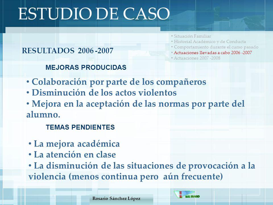 ESTUDIO DE CASO Situación Familiar Historial Académico y de Conducta Comportamiento durante el curso pasado Actuaciones llevadas a cabo 2006 -2007 Actuaciones 2007 -2008 ACTUACIONES 2007 -2008 Se le trata como alumno de E.E.