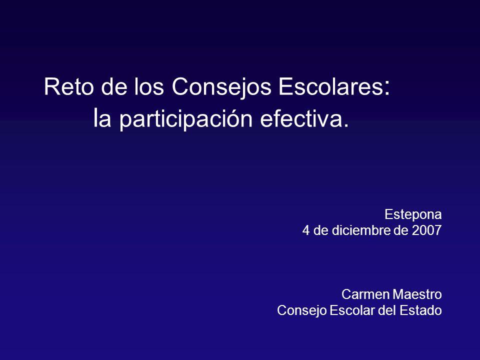 Reto de los Consejos Escolares : l a participación efectiva.