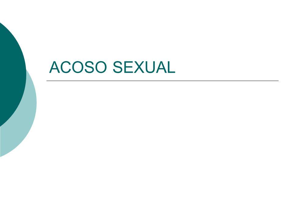 Ley 2005 sobre acoso sexual, de 18 de marzo de 2005, introduce modificaciones a la legislación laboral: Código del Trabajo y Estatuto Administrativo Regulación:
