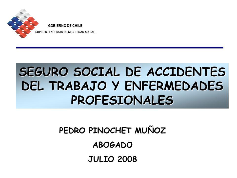 GOBIERNO DE CHILE SUPERINTENDENCIA DE SEGURIDAD SOCIAL 2 INDICE PRINCIPIOS PERSONAS PROTEGIDAS FINANCIAMIENTO ORGANISMOS ADMINISTRADORES RIESGOS LABORALES PROCEDIMIENTOS DE EVALUACIÓN LOS ACCIDENTES LAS ENFERMEDADES PRESTACIONES