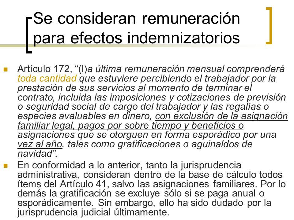 Se consideran remuneración para efectos indemnizatorios Artículo 172, (l)a última remuneración mensual comprenderá toda cantidad que estuviere percibi