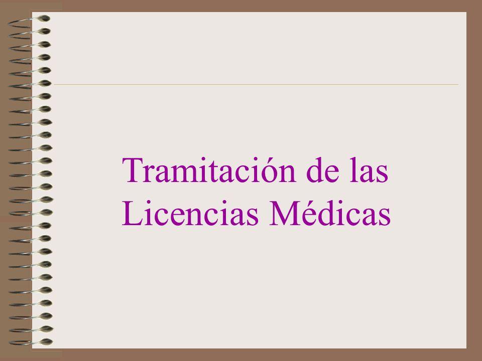 Tramitación de las Licencias Médicas