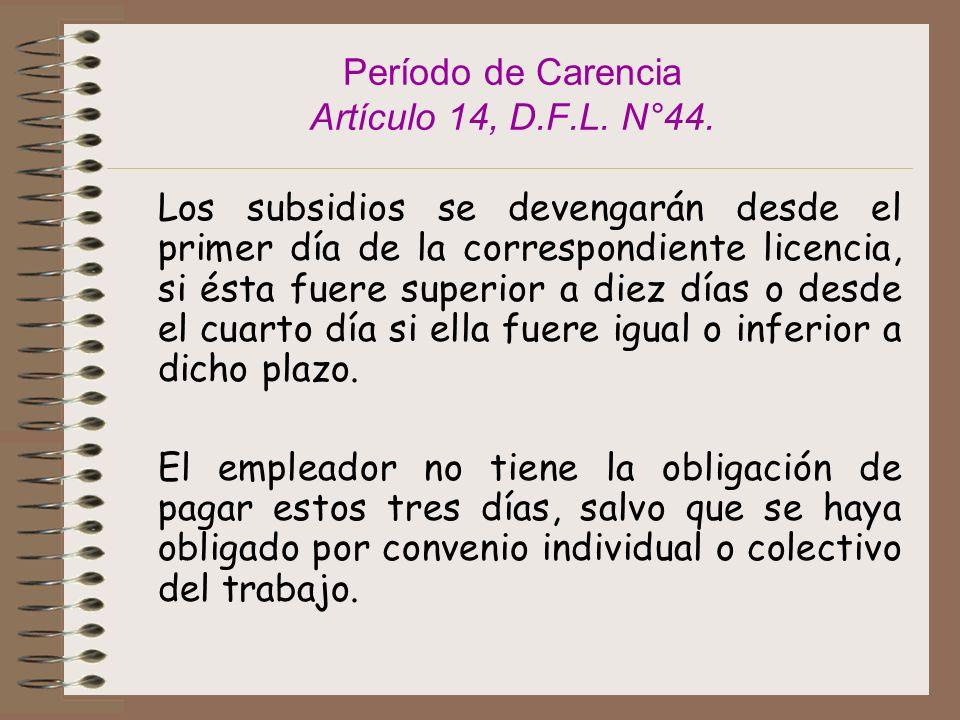 Período de Carencia Artículo 14, D.F.L.N°44.
