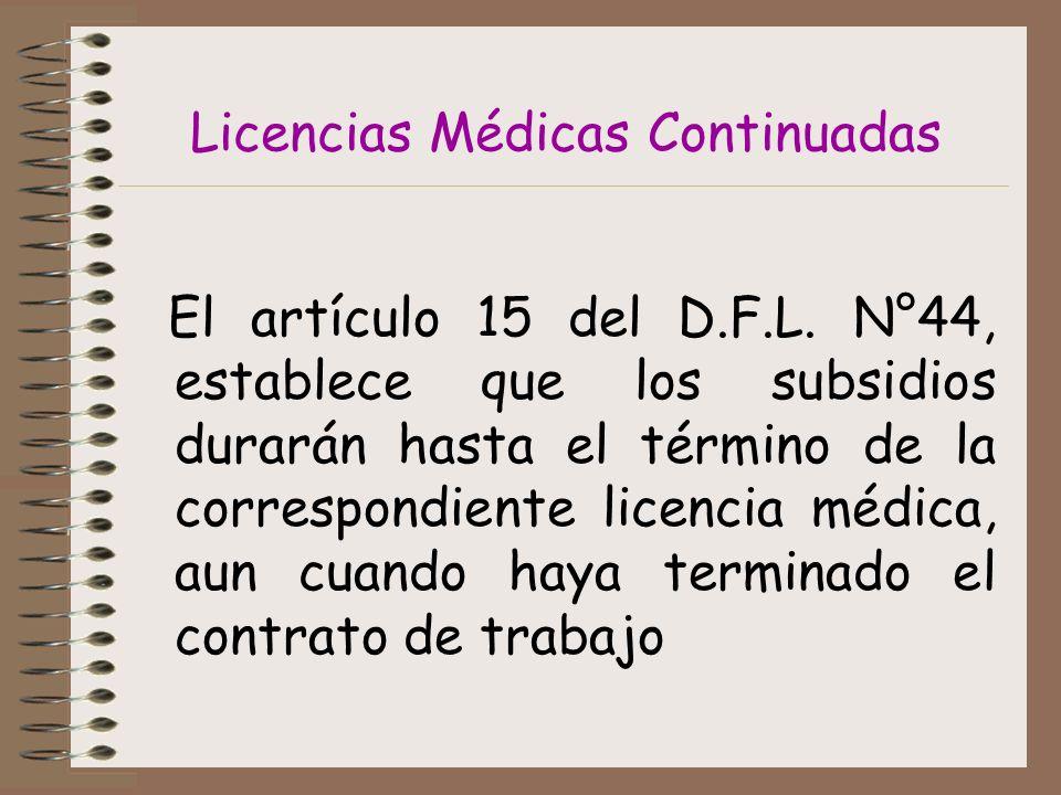 Licencias Médicas Continuadas El artículo 15 del D.F.L.