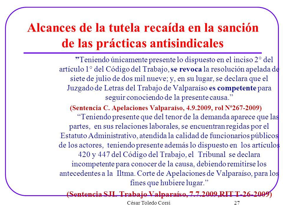 Alcances de la tutela recaída en la sanción de las prácticas antisindicales Teniendo únicamente presente lo dispuesto en el inciso 2° del artículo 1°