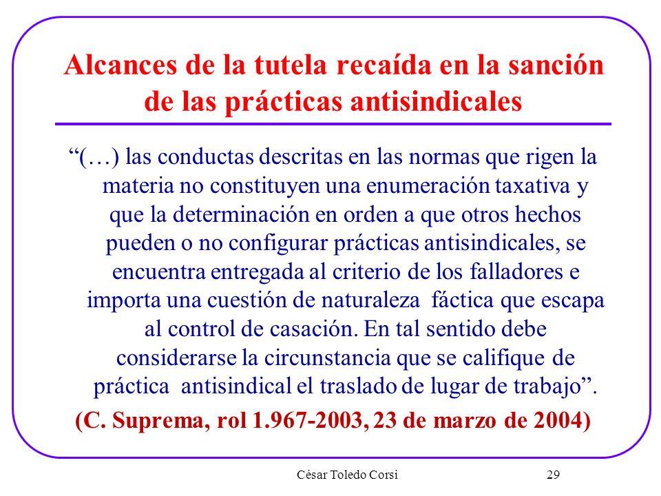 Alcances de la tutela recaída en la sanción de las prácticas antisindicales (…) las conductas descritas en las normas que rigen la materia no constitu