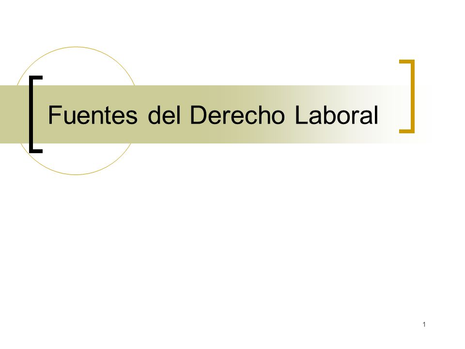 1 Fuentes del Derecho Laboral