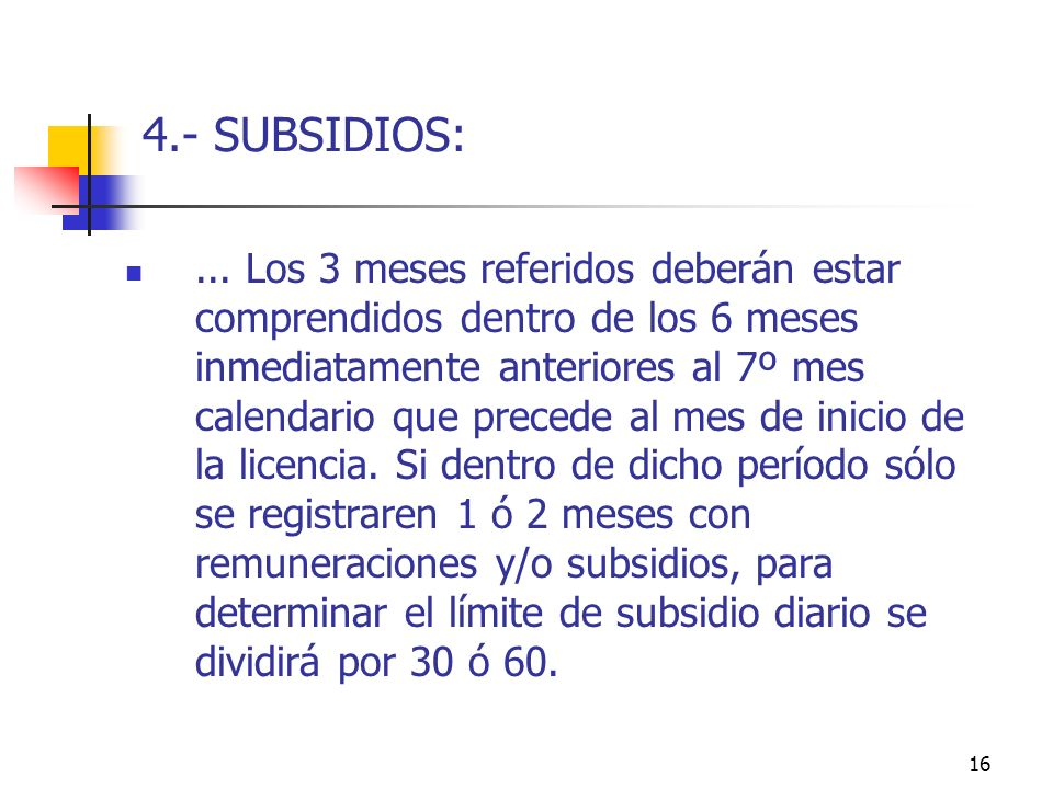 16 4.- SUBSIDIOS:...