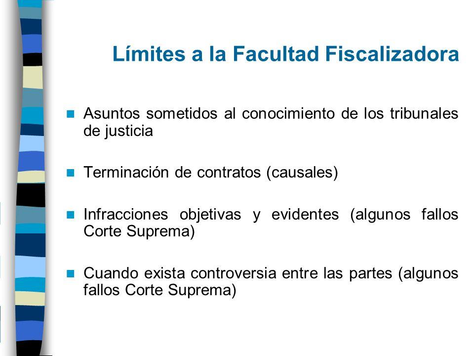 Límites a la Facultad Fiscalizadora Asuntos sometidos al conocimiento de los tribunales de justicia Terminación de contratos (causales) Infracciones o